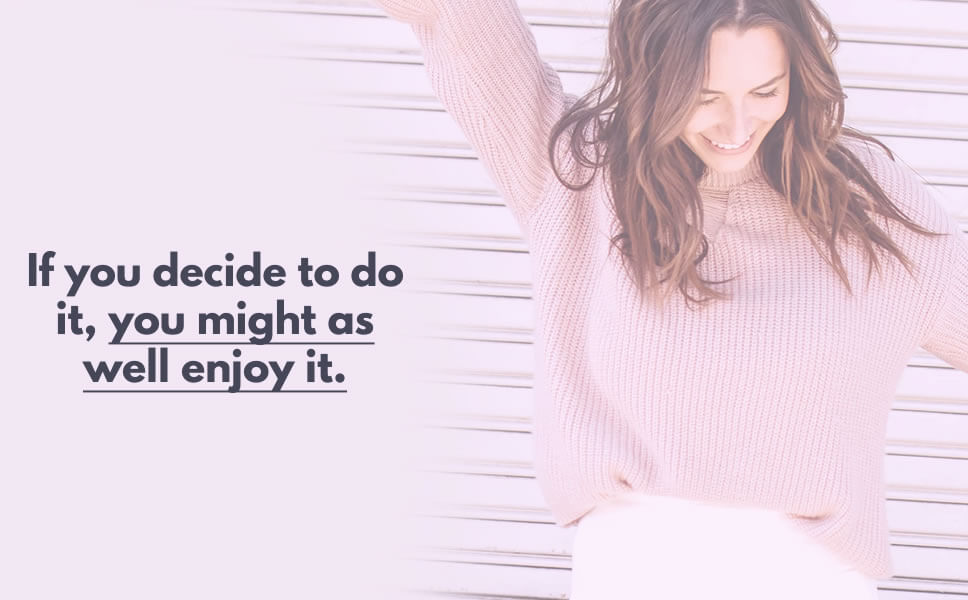 A quote on how to get things done with a display of young woman doing a happy dance