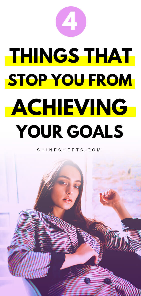 things that stop you from achieving your goals