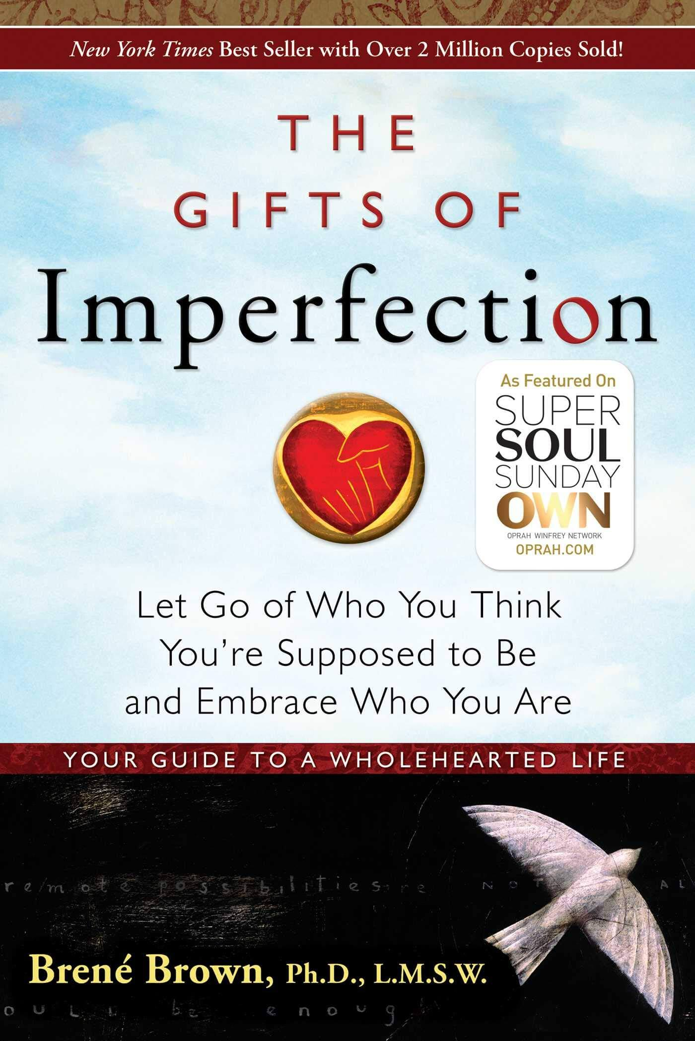 the gifts of imperfection a book on how to love yourself