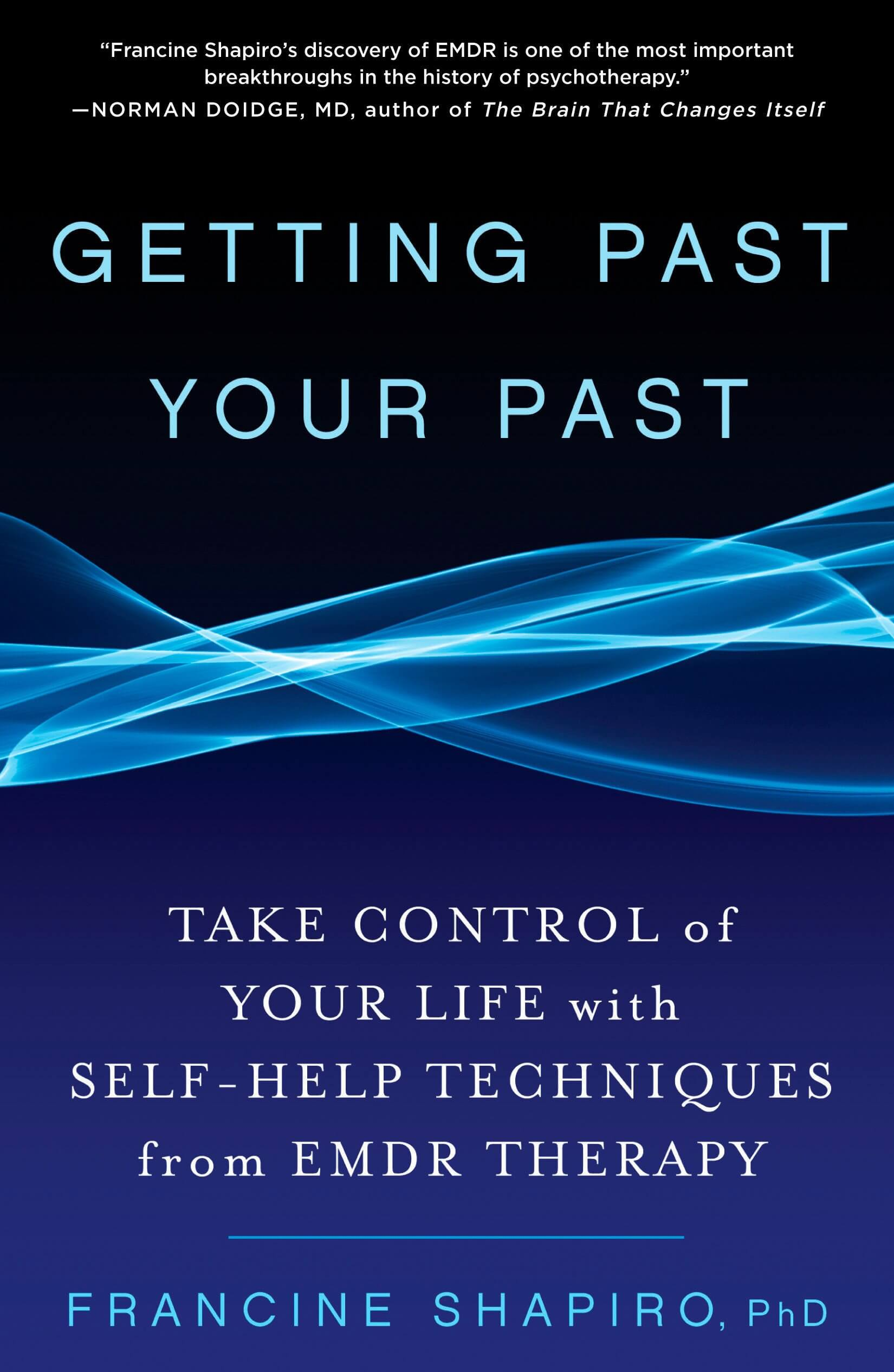 getting past your past book by francine shapiro