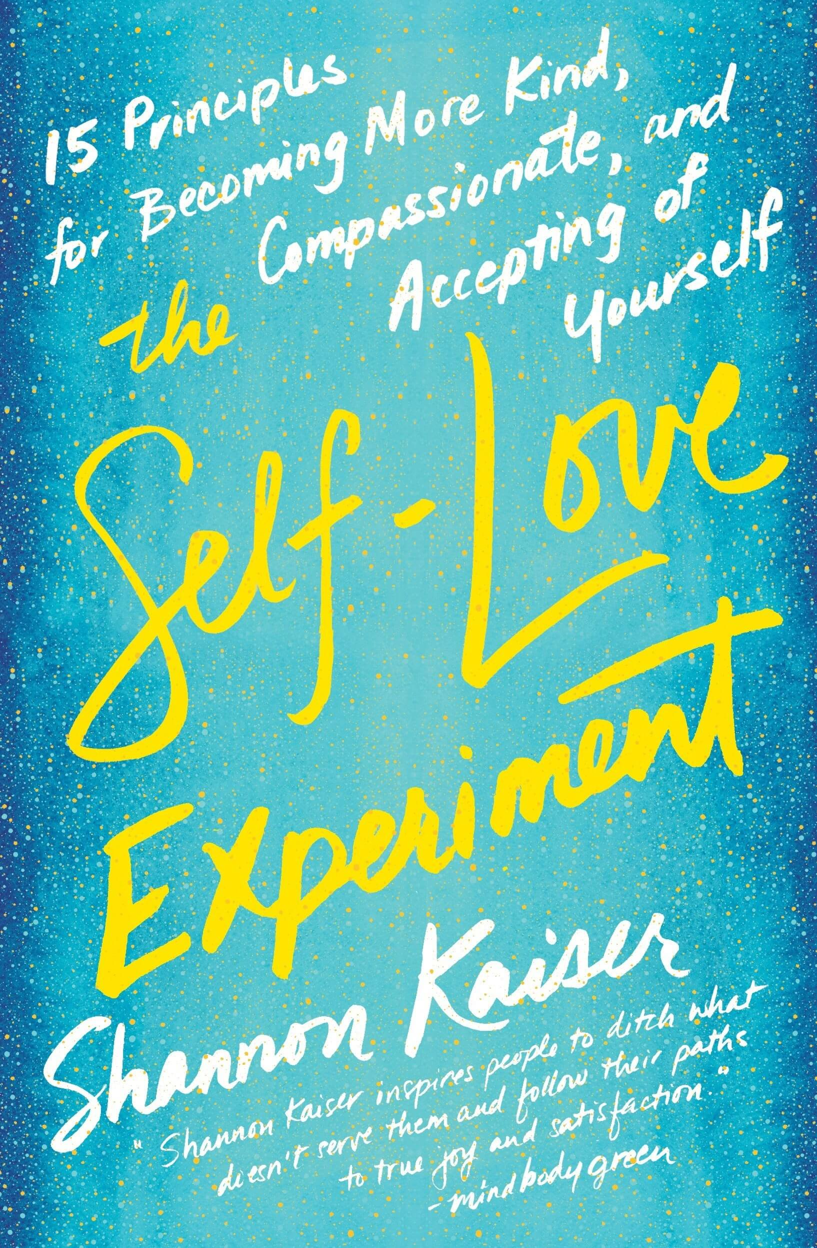 self-love experiment a book on how to love yourself
