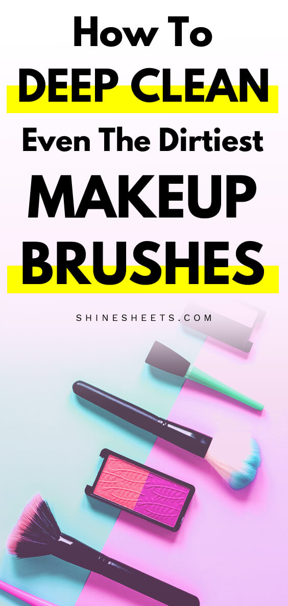 Dirtiest Makeup Brushes