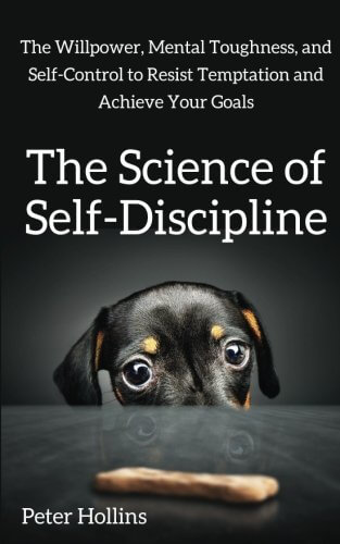 """Book cover of """"the science of self-discipline"""" by Peter Hollins"""
