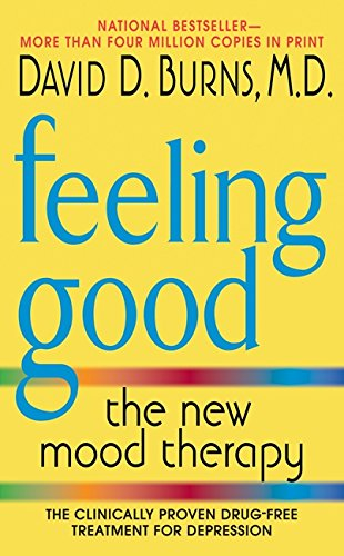 """Book cover of """"Feeling good: The new mood therapy"""" by David D. Burns"""