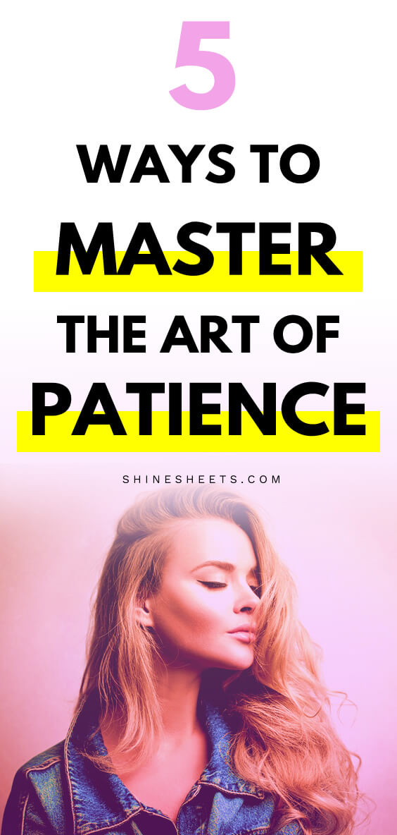 how to be more patient