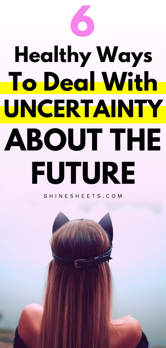 uncertainty about the future