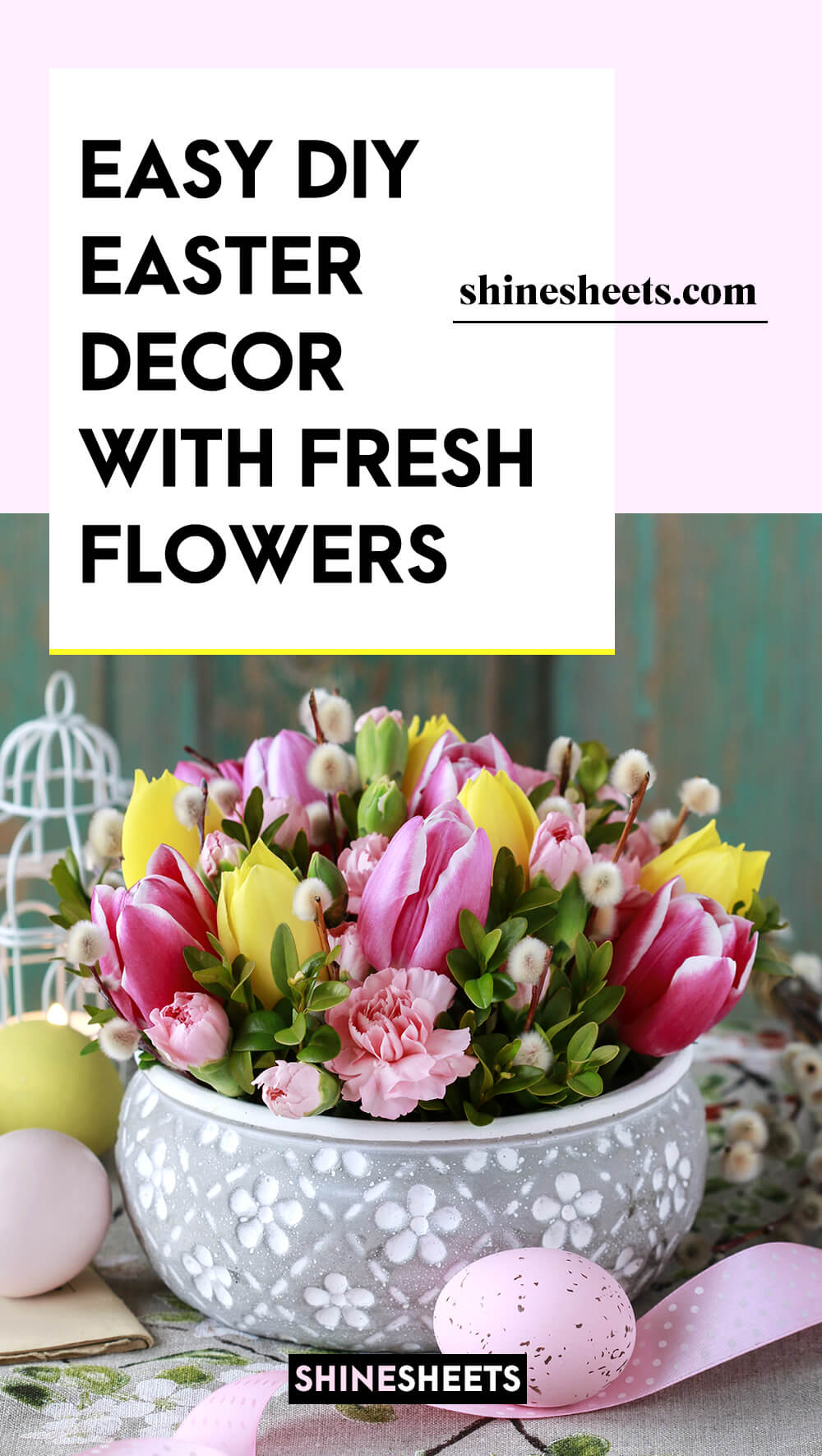 DIY EASTER DECOR WITH FRESH FLOWER
