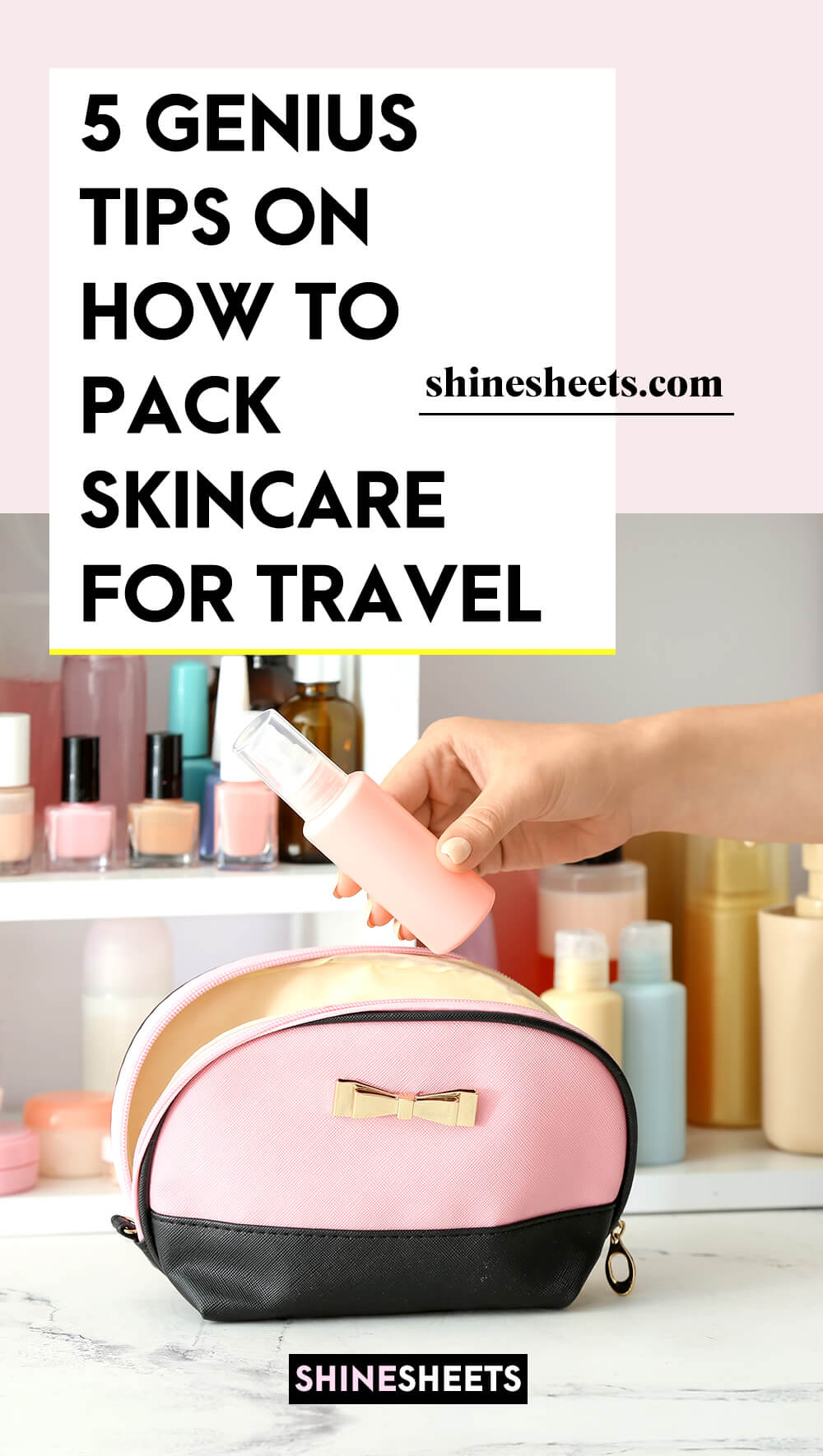 packing skincare for travel